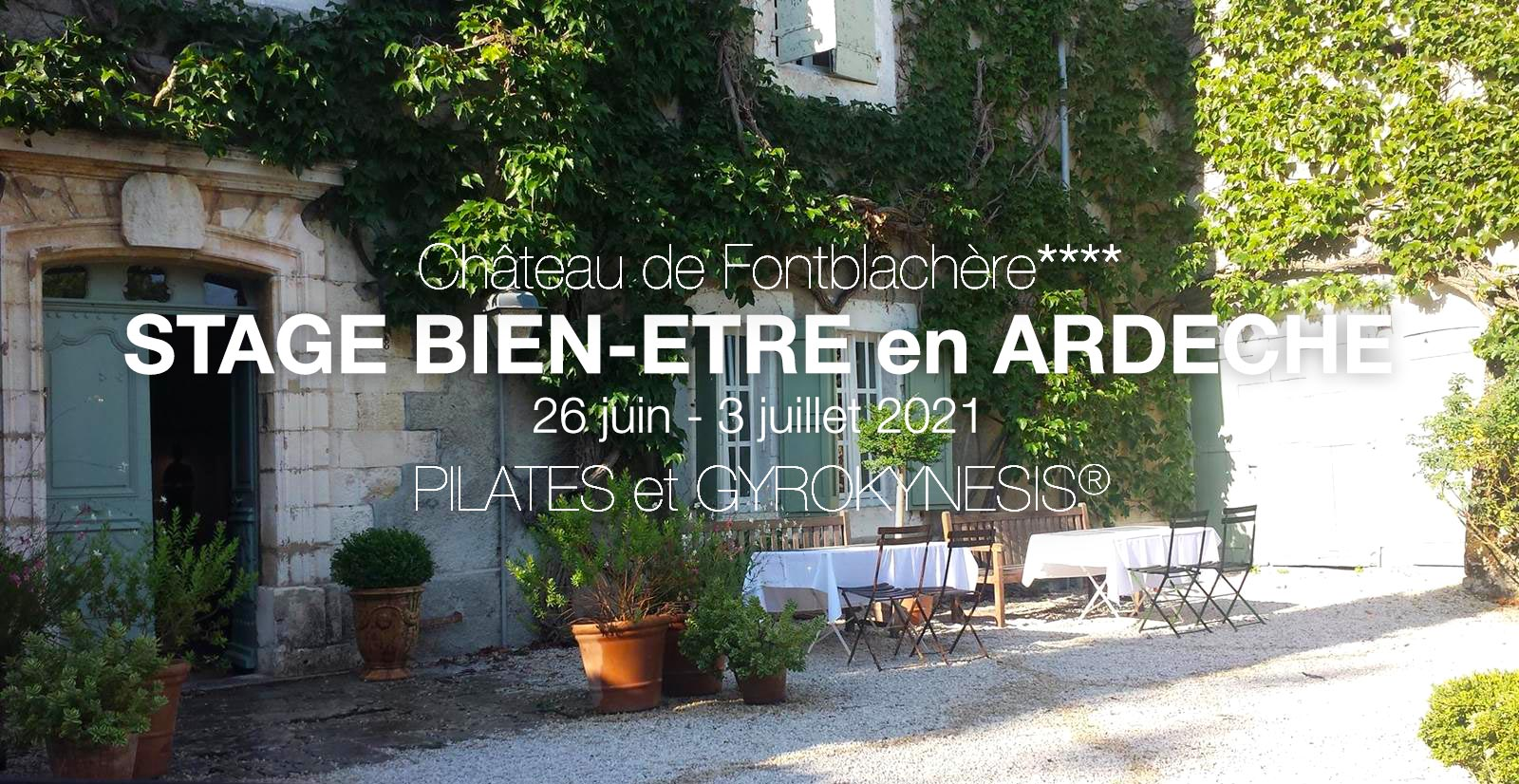Karine Leurquin - PILATES - GYROKINESIS® - STAGE BIEN-ETRE 26 Juin-3 Juillet 2021 au Château de Fontblachère